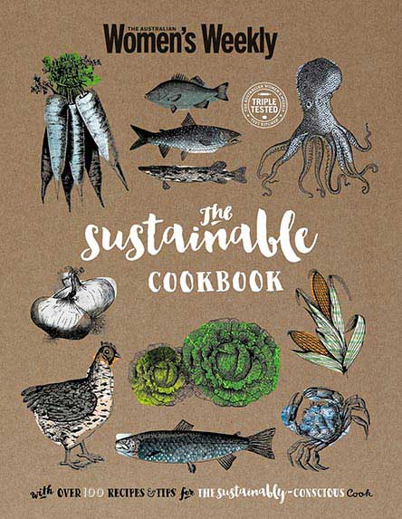 The Australian Women's Weekly The Sustainable Cookbook