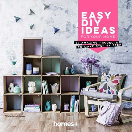 Homes+ Easy DIY Ideas For Your Home