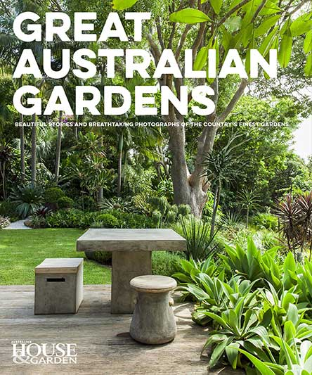 Australian House & Garden Great Australian Gardens vol 2