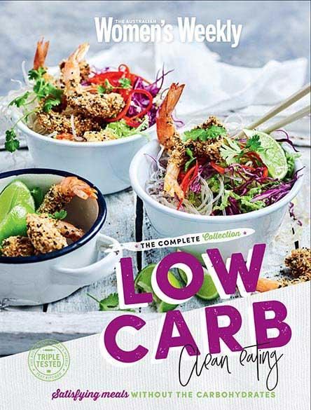 The Australian Women's Weekly Low Carb Clean Eating