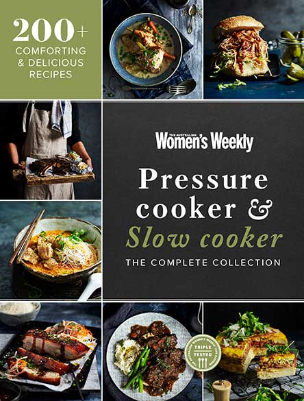 PRESSURE COOKER & SLOW COOKER: THE COMPLETE COLLECTION