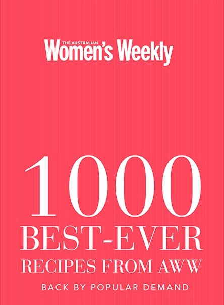 The Australian Women's Weekly 1000 Best-ever Recipes AWW