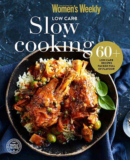The Australian Women's Weekly Low Carb Slow Cooking