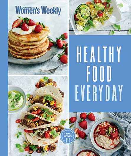 The Australian Women's Weekly Healthy Food Everyday